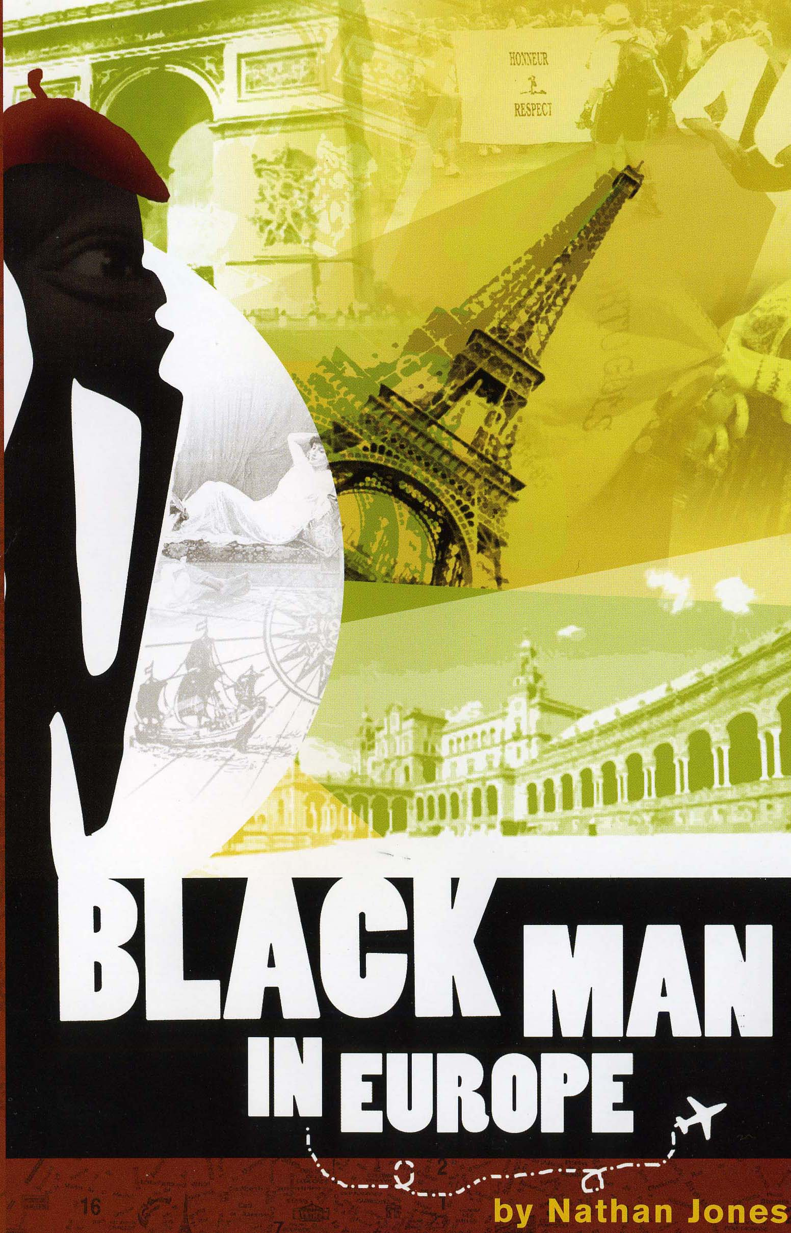 Black Man in Europe The Novel